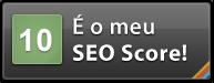 Este site tem um SEO Score 10 - Mestre SEO. Teste o seu site